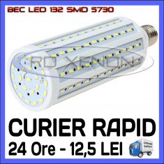 BEC LED E27 - 132 SMD 5730 - ECHIVALENT 230W, 2280 LUMENI - ALB CALD, ALB RECE, ZDM