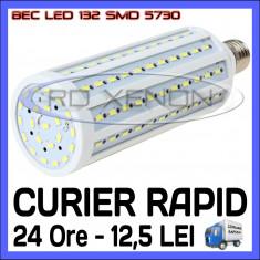 BEC LED E27 - 132 SMD 5730 - ECHIVALENT 230W, 2280 LUMENI - ALB CALD, ALB RECE ZDM