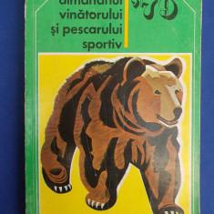 ALMANAHUL VANATORULUI SI PESCARULUI SPORTIV * 1979 - Carte sport