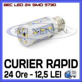 BEC LED E14, E27 - 24 SMD 5730 - ECHIVALENT 40W, 420 LUMENI - ALB CALD, ALB RECE, ZDM