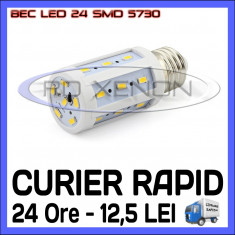 BEC LED E14, E27 - 24 SMD 5730 - ECHIVALENT 40W, 420 LUMENI - ALB CALD, ALB RECE
