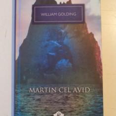 MARTIN CEL AVID de WILLIAM GOLDIN, 2013 - Nuvela
