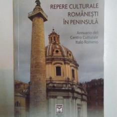 REPERE CULTURALE ROMANESTI IN PENINSULA, 2012 - Istorie