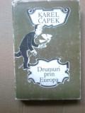 k3 Drumuri Prin Europa - Karel Capek