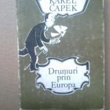 K3 Drumuri Prin Europa - Karel Capek - Carte de calatorie