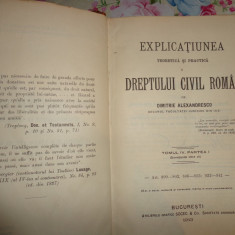 D.Alexandresco- Explicatiunea dreptului cil roman vol.4-partea 1-an 1913 - Carte Drept civil