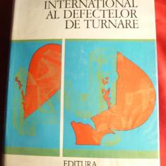 Atlas International al defectelor de turnare - Ed. Tehnica 1977