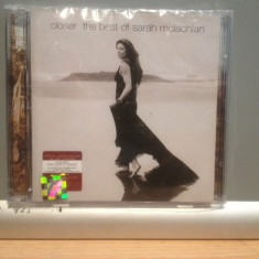 SARAH MCLACHLAN - CLOSER -THE BEST OF (2008 /ARISTA REC /USA) - 2CD NOU/SIGILAT - Muzica Rock