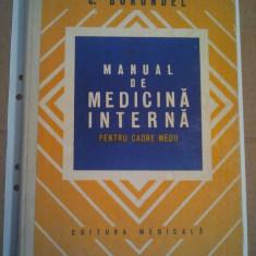 MANUAL DE MEDICINA INTERNA PENTRU CADRE MEDII - C. BORUNDEL ( A 247 )
