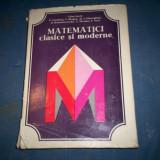 MATEMATICI CLASICE SI MODERNE CAIUS IACOB VOL III - Carte Matematica