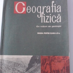 Geografia fizica.Cu notiuni de geologie(manual cls.a IX-a)  /C50P