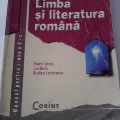 Limba si literatura romana(manual cls.a X-a) /C50P - Manual scolar corint, Clasa 10, Corint