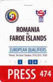 Acreditare presa la meciul de fotbal ROMANIA - INSULELE FEROE 29.03.2015