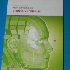 MAX BROCKMAN - STIINTA VIITORULUI - colectia Anticipatia - stiinta, futurologie - Carti Mecanica
