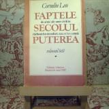 "Corneliu Leu - Faptele de arme ale unor civili in secolul ... vol. I ""A1757"" - Istorie"
