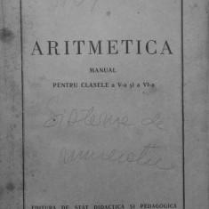 ARITMETICA MANUAL PETRU CLASELE A V-A SI A VI-A - Manual scolar didactica si pedagogica, Clasa 6, Didactica si Pedagogica, Matematica