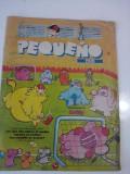 Revista Pequeno  Pais - aprilie  1992  / limba spaniola / banda desenata/C rev P