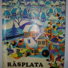 Rasplata - C. Vlad - Ilustratii Radu Ceontea Ed. Ion Creanga 1980 - Carte poezie copii