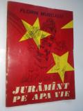 Juramant pe apa vie – Florin Muscalu Ed. Junimea 1977