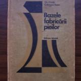 Bazele fabricarii pieilor - Gh. Chirita, C. Ionescu-Boeru (1975) Tiraj 690 ex