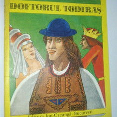 Doftorul Todiras - Ilustratii de Iacob Dezideriu Ed. Ion Creanga 1979 - Carte de povesti
