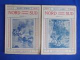 JULES VERNE - NORD CONTRA SUD ( 2 VOL. ) - ED.CUGETAREA - INTERBELICA