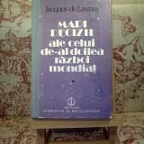 """Jacques de Launay - Mari decizii ale celui de-al doilea R. M. vol. I """"A1754"""" - Istorie"""