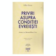 Priviri asupra conditiei evreiesti Gilles Zenou  editura EST, Alta editura