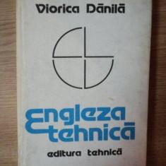ENGLEZA TEHNICA de VIORICA DANILA - Carte in alte limbi straine