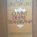 N4 Ion Lancranjan - Cuvant despre Transilvania - Istorie