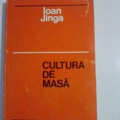 Cultura de masa / Ioan Jinga / C55P - Carte dezvoltare personala