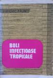 BOLI INFECTIOASE TROPICALE - Ludovic Paun