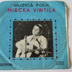 VINIL SINGLE MIRCEA VINTILA ALBUMUL Muzica Folk electrecord