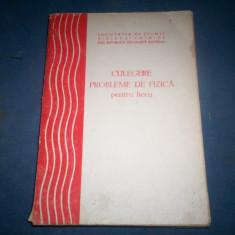 CULEGERE DE PROBLEME DE FIZICA PENTRU LICEU - Culegere Fizica