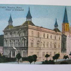 CARTE POSTALA TIMISOARA BISERICA NOTRE DAME SI INTERNATUL ANII 40 - Carte Postala Banat dupa 1918, Necirculata, Printata