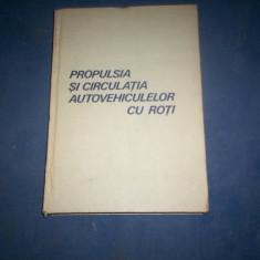 PROPULSIA SI CIRCULATIA VEHICULELOR CU ROTI, Alta editura