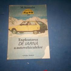 EXPLOATAREA DE IARNA A AUTOVEHICULELOR STRATULAT, Alta editura