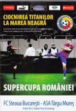 Program fotbal STEAUA - ASA TARGU MURES (Supercupa Romaniei 08.07.2015)