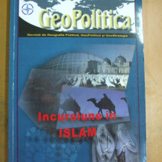 Incursiune in Islam Geopolitica Bucuresti 2004 An II Nr. 9-10 - Carti Islamism