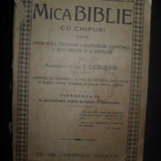 MICA BIBLIE CU CHIPURI , ARHIMANDRITUL I. SCRIBAN
