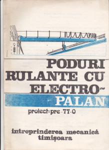 Pliant IM Timisoara - Poduri rulante cu electropalan
