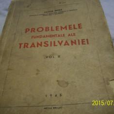 Problemele fundamentale ale transilvaniei -vol II, v. jinga- an 1945 - Carte veche