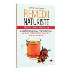 Remedii naturiste pentru oase si articulatii - Carte tratamente naturiste