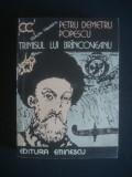 PETRU DEMETRU POPESCU - TRIMISUL LUI BRANCOVEANU, Alta editura, 1984