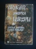 VINTILA CORBUL, EUGEN BURADA - URAGAN DEASUPRA EUROPEI, Alta editura, 1979