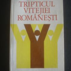 F. ARGESANU, C. UCRAIN - TRIPTICUL VITEJIEI ROMANESTI - Carte Istorie
