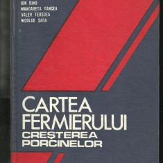 Ion Dinu - CARTEA FERMIERULUI / CRESTEREA PORCINELOR - Carti Zootehnie