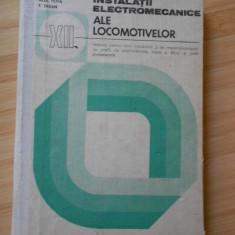 N. CONDACSE--INSTALATII ELECTROMECANICE ALE LOCOMOTIVELOR - Carti Electrotehnica