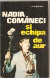 (C6060) NADIA COMANECI SI ECHIPA DE AUR DE D. DIMITRIU