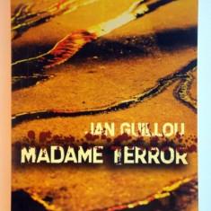 MADAME TERROR de JAN GUILLOU, 2007 - Nuvela